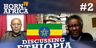 Discussing Ethiopia in Amharic Part#2 with Prof. Hassan and Mohamed Badawy